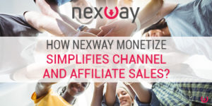 Nexway simplifies channel and affiliate sales